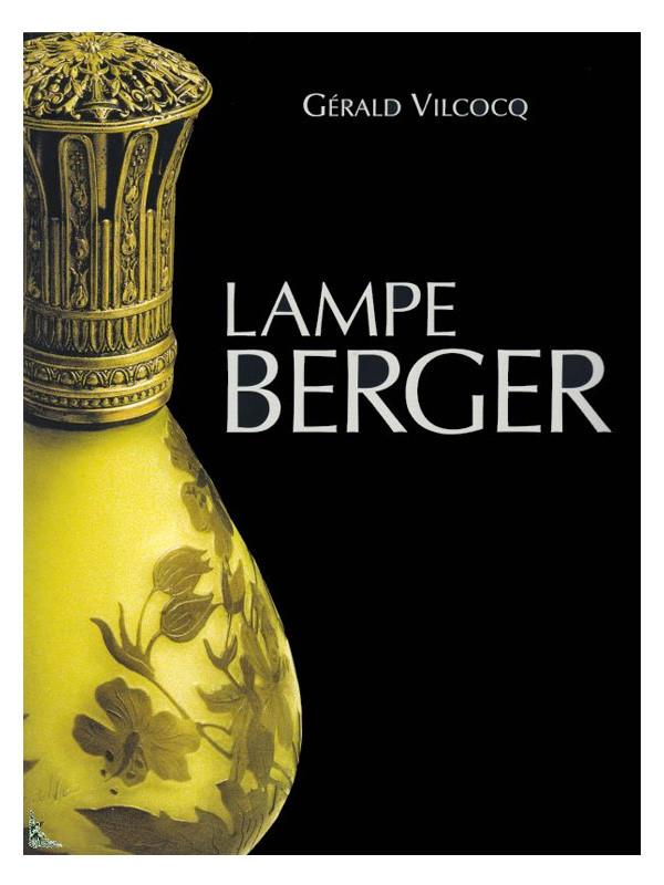buch 100 jahre lampe berger 1898 2008 deutsch accessoires lampe berger offizieller shop. Black Bedroom Furniture Sets. Home Design Ideas